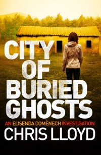 Cover City of Buried Ghosts