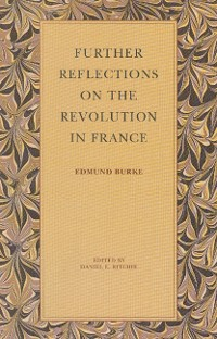 Cover Further Reflections on the Revolution in France