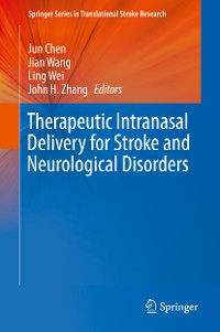 Cover Therapeutic Intranasal Delivery for Stroke and Neurological Disorders