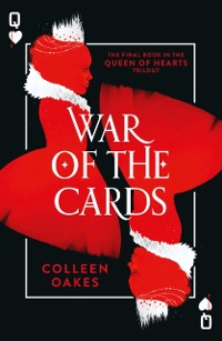 Cover War of the Cards (Queen of Hearts, Book 3)