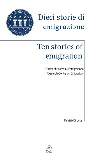 Cover Dieci storie di emigrazione - Ten stories of emigration