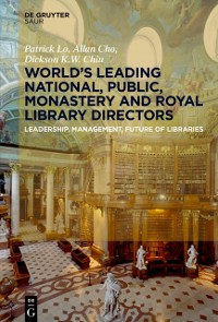 Cover World's Leading National, Public, Monastery and Royal Library Directors
