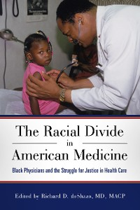 Cover The Racial Divide in American Medicine