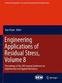 Cover Engineering Applications of Residual Stress, Volume 8