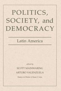 Cover Politics, Society, And Democracy Latin America