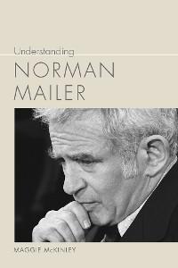 Cover Understanding Norman Mailer