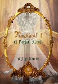 Cover Raphaël 3 et l'arbre éternel
