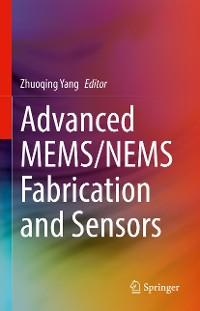 Cover Advanced MEMS/NEMS Fabrication and Sensors