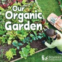 Cover Our Organic Garden