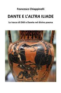 Cover Dante e l'altra Iliade