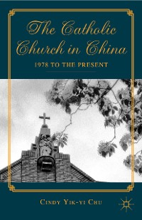Cover The Catholic Church in China