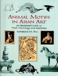 Cover Animal Motifs in Asian Art