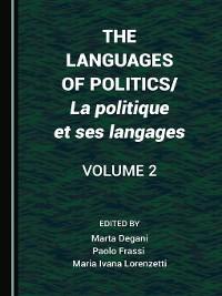 Cover The Languages of Politics/La politique et ses langages, Volume 2
