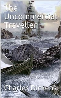Cover The Uncommercial Traveller