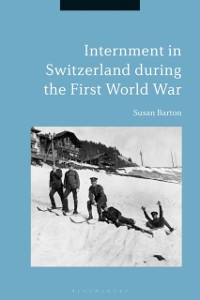 Cover Internment in Switzerland during the First World War