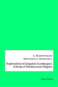 Cover Explorations in Linguistic Landscapes: A Study of Southwestern Nigeria