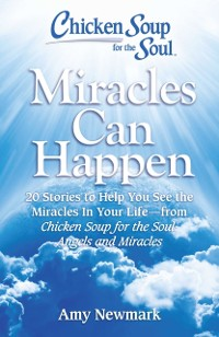 Cover Chicken Soup for the Soul: Miracles Can Happen