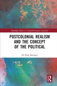 Cover Postcolonial Realism and the Concept of the Political
