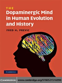Cover The Dopaminergic Mind in Human Evolution and History