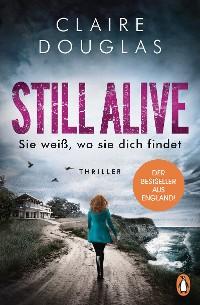 Cover STILL ALIVE - Sie weiß, wo sie dich findet