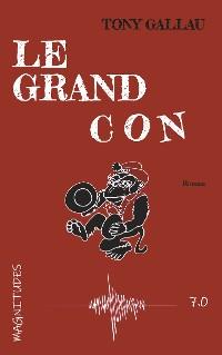 Cover Le grand con - Magnitude 7.0