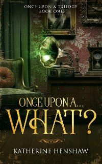 Cover Once Upon A... What?