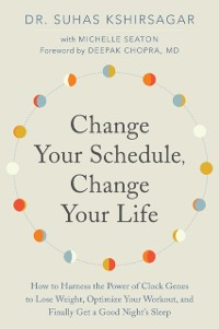 Cover Change Your Schedule, Change Your Life