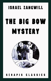 Cover The Big Bow Mystery (Serapis Classics)