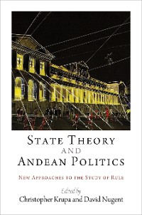 Cover State Theory and Andean Politics