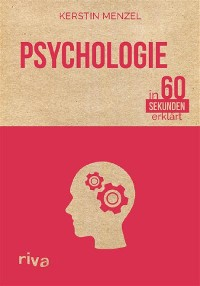 Cover Psychologie in 60 Sekunden erklärt