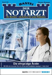 Cover Der Notarzt 346 - Arztroman