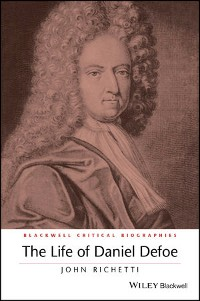 Cover The Life of Daniel Defoe