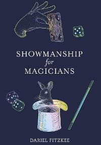 Cover Showmanship for Magicians