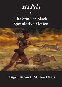 Cover Hadithi & The State of Black Speculative Fiction