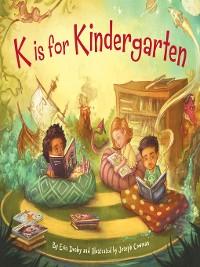 Cover K is for Kindergarten