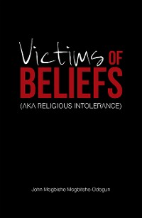 Cover Victims of Beliefs (Aka Religious Intolerance)