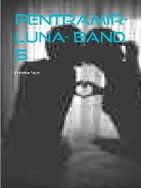 Cover Pentramir- Luna- Band 5