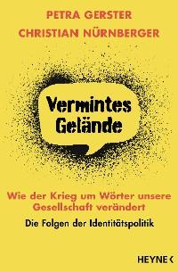 Cover Vermintes Gelände – Wie der Krieg um Wörter unsere Gesellschaft verändert