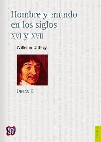 Cover Obras II. Hombre y mundo en los siglos XVI y XVII