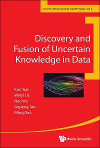 Cover Discovery And Fusion Of Uncertain Knowledge In Data