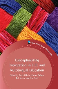 Cover Conceptualising Integration in CLIL and Multilingual Education