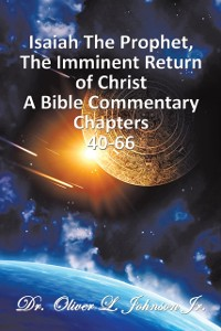 Cover Isaiah the Prophet,The Imminent Return of Christ