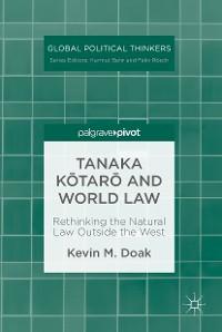 Cover Tanaka Kōtarō and World Law