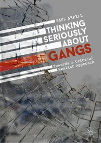 Cover Thinking Seriously About Gangs