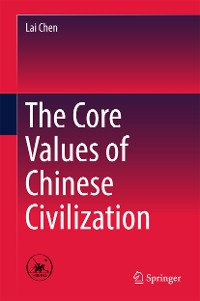 Cover The Core Values of Chinese Civilization