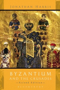 Cover Byzantium and the Crusades
