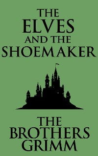 Cover The Elves and the Shoemaker