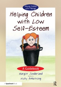 Cover Helping Children with Low Self-Esteem