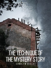 Cover The Technique of the Mystery Story