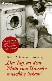 Cover Der Tag, an dem Mutti eine Waschmaschine bekam
